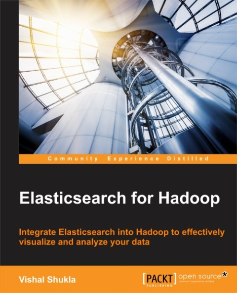Elasticsearch for hadoop by Vishal Shukla